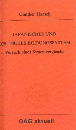 Japanisches und Deutsches Bildungssystem. Versuch eines Systemvergleichs