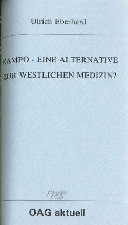 Kampo - Eine Alternative zur westlichen Medizin?