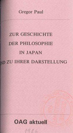 Zur Geschichte der Philosophie in Japan und zu ihrer Darstellung