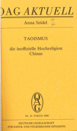 Taoismus. Die inoffizielle Hochreligion Chinas