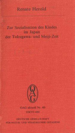 Zur Sozialisation des Kindes im Japan der Tokugawa- und Meiji-Zeit