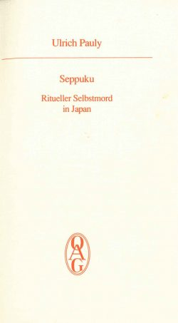 Seppuku - Ritueller Selbstmord in Japan