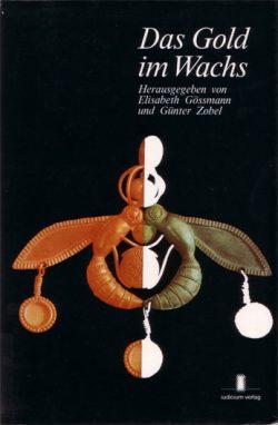 Das Gold im Wachs. Festschrift für Thomas Immoos zum 70. Geburtstag