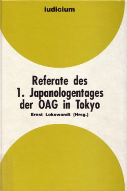 Referate des 1. Japanologentags der OAG in Tokyo.