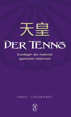 Der Tennō - Grundlagen des modernen japanischen Kaisertums