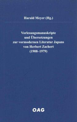 Vorlesungsmanuskripte und Übersetzungen zur vormodernen Literatur Japans von Herbert Zachert (1908-1979)