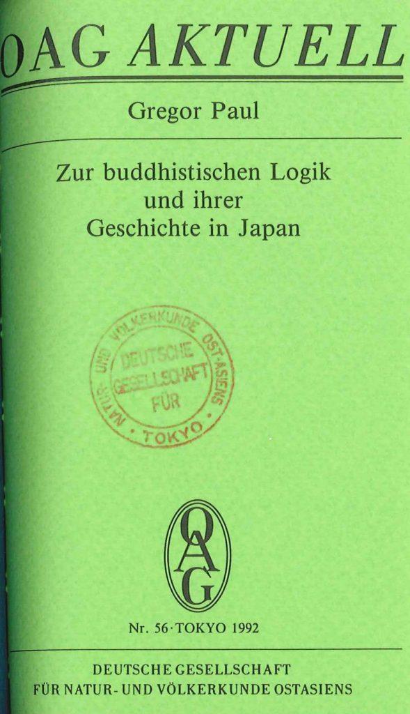 Zur buddhistischen Logik und ihrer Geschichte in Japan