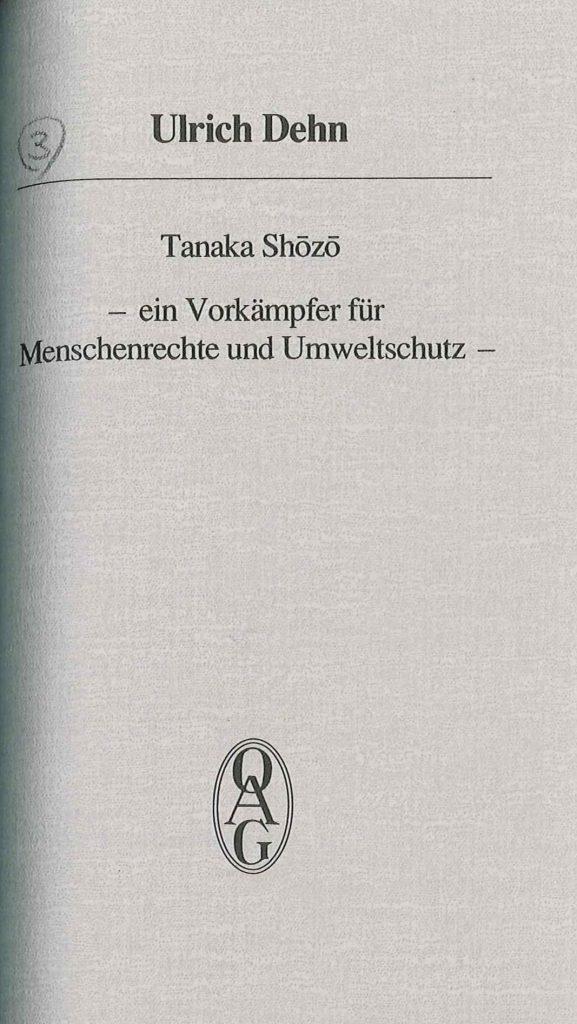 Tanaka Shozo - Ein Vorkämpfer für Menschenrechte und Umweltschutz