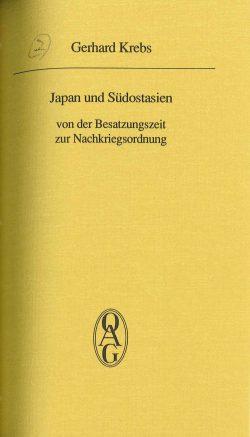 Japan und Südostasien: von der Besatzungszeit bis zur Nachkriegsordnung