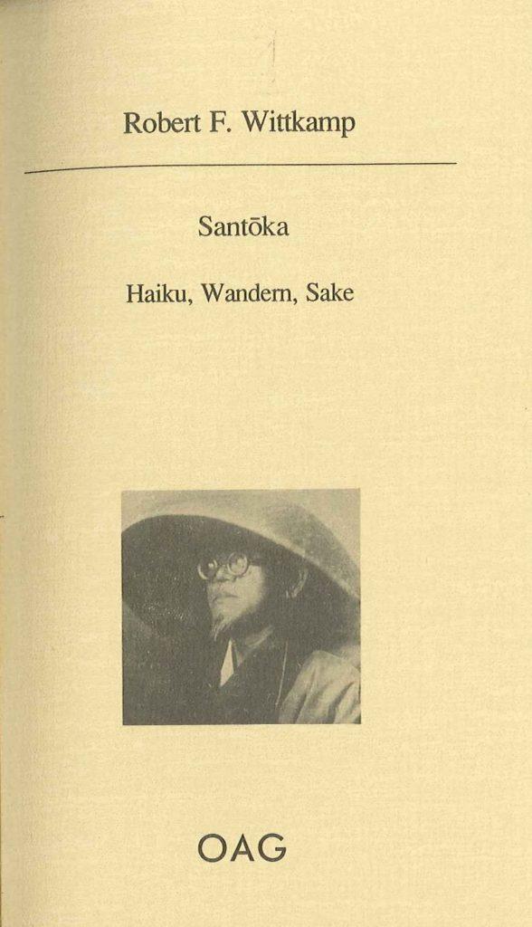 Santoka - Haiku, Wandern, Sake