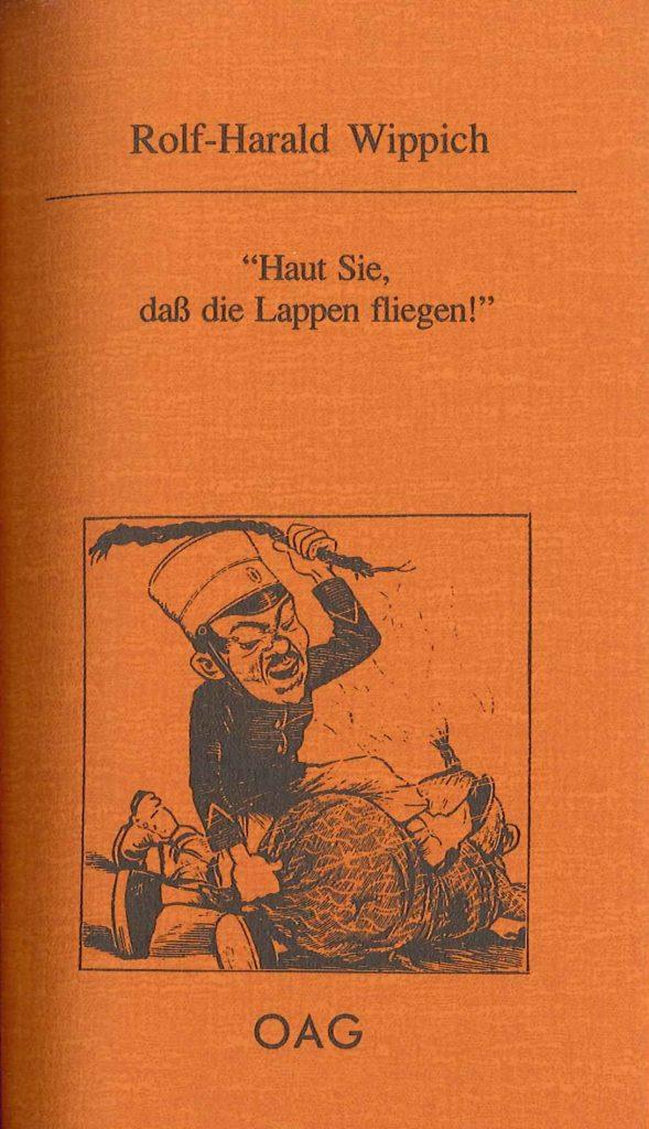 """""""Haut Sie, daß die Lappen fliegen"""" - Briefe von Deutschen an das japanische Kriegsministerium während des Chinesisch-Japanischen Krieges 1894/95"""