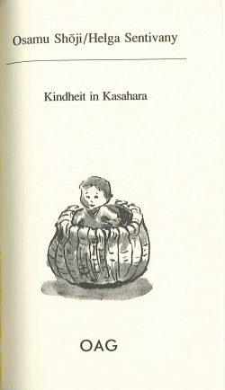 Kindheit in Kasahara. Kindheitserinnerungen an die 30er Jahre in einem japanischen Dorf