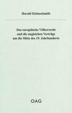 Das europäische Völkerrecht und die ungleichen Verträge um die Mitte des 19. Jahrhunderts