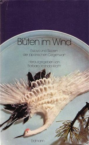 Blueten im Wind Essays und Skizzen der japanischen Gegenwart