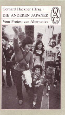 Die anderen Japaner, Vom Protest zur Alternative