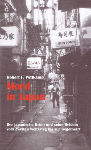Mord in Japan - Der japanische Krimi und seine Helden