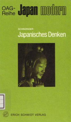 Japanisches Denken - Der weltanschauliche Hintergrund des heutigen Japan