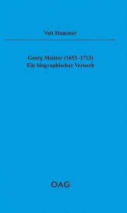Georg Meister (1653-1713) - Ein biographischer Versuch