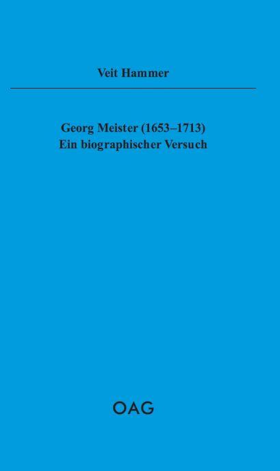 Georg Meister (1653-1713) Ein biographischer Versuch