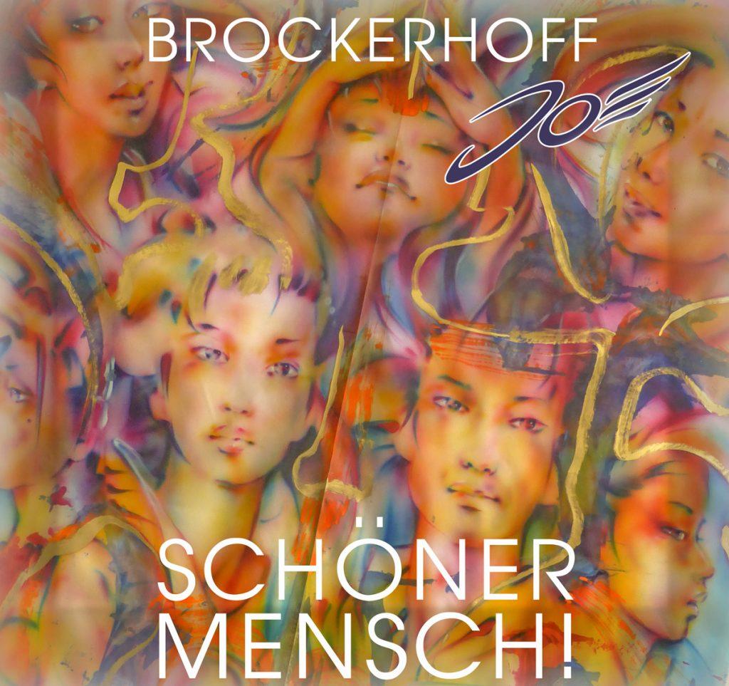 """Joe Brockerhoff: """"Schöner Mensch!"""""""
