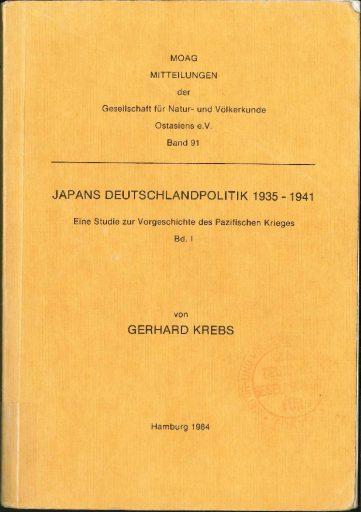 Japans Deutschlandpolitik 1935-1941 (Band 1)