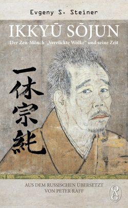 Ikkyū Sojun. Der Zen-Mönch