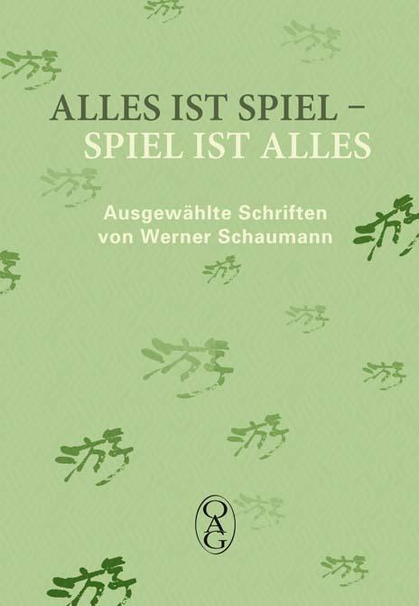 Schaumann_Alles_ist_Spiel_Druck.indd