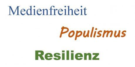 """Podiumsdiskussion: """"Medienfreiheit, Populismus und  die Resilienz von Demokratien"""""""