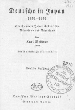Deutsche in Japan, 1639-1939. Dreihundert Jahre Arbeit für Wirtsland und Vaterland.