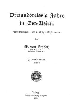 Dreiunddreissig Jahre in Ost-Asien (Band 1) Erinnerungen eines deutschen Diplomaten