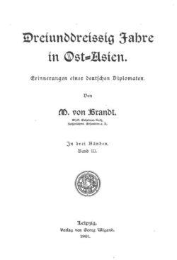 Dreiunddreissig Jahre in Ost-Asien (Band 3) Erinnerungen eines deutschen Diplomaten