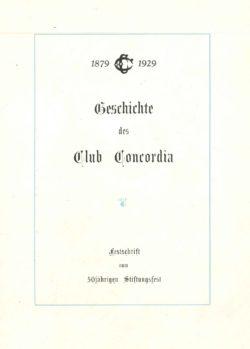 Geschichte des Club Concordia